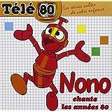Nono Chante Les Années 80