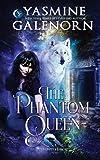 The Phantom Queen