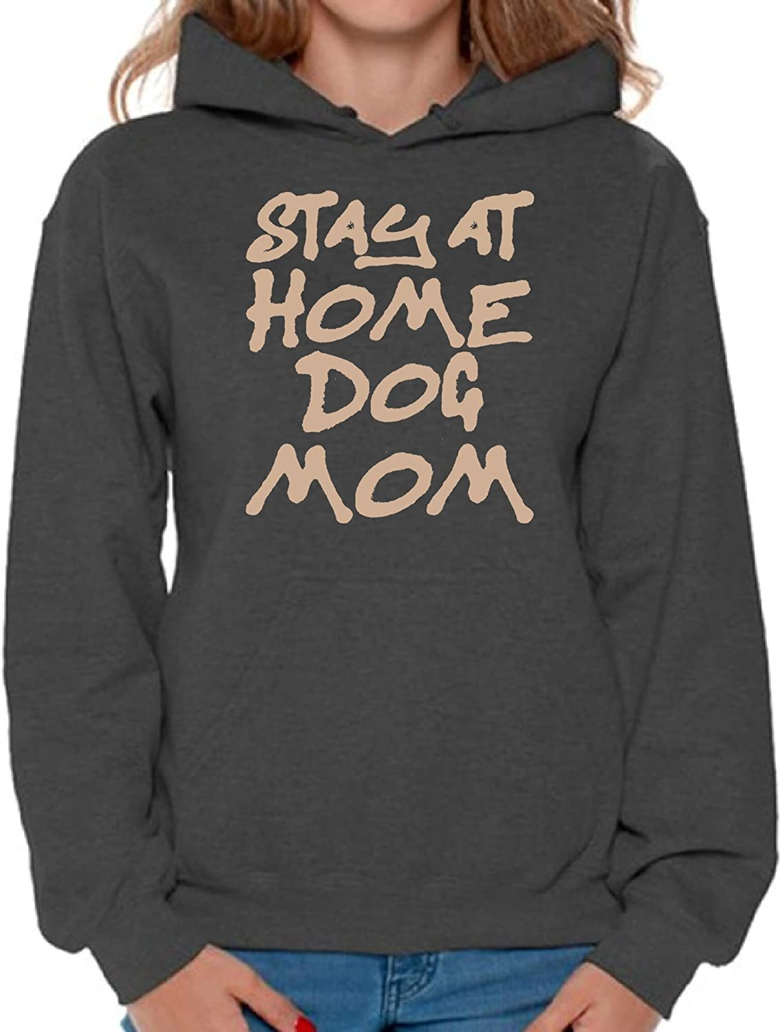 Awkward Styles Women's Stay at Home Dog Mom Graphic Hoodie Tops for Dog Lovers