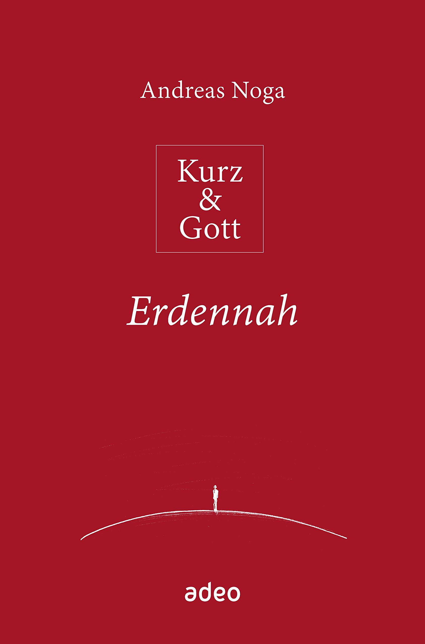 Kurz & Gott - Erdennah: Mit Bleistiftzeichnungen von Eberhard Münch