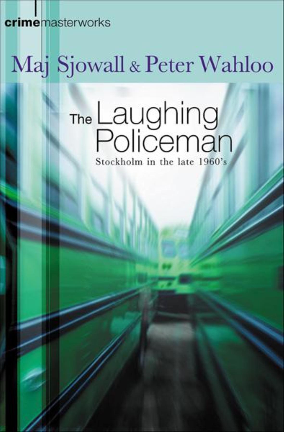 The Laughing Policeman (Crime Masterworks) PDF