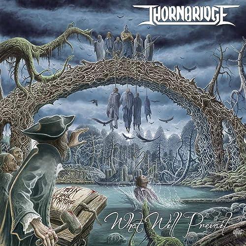 Thornbridge - What Will Prevail