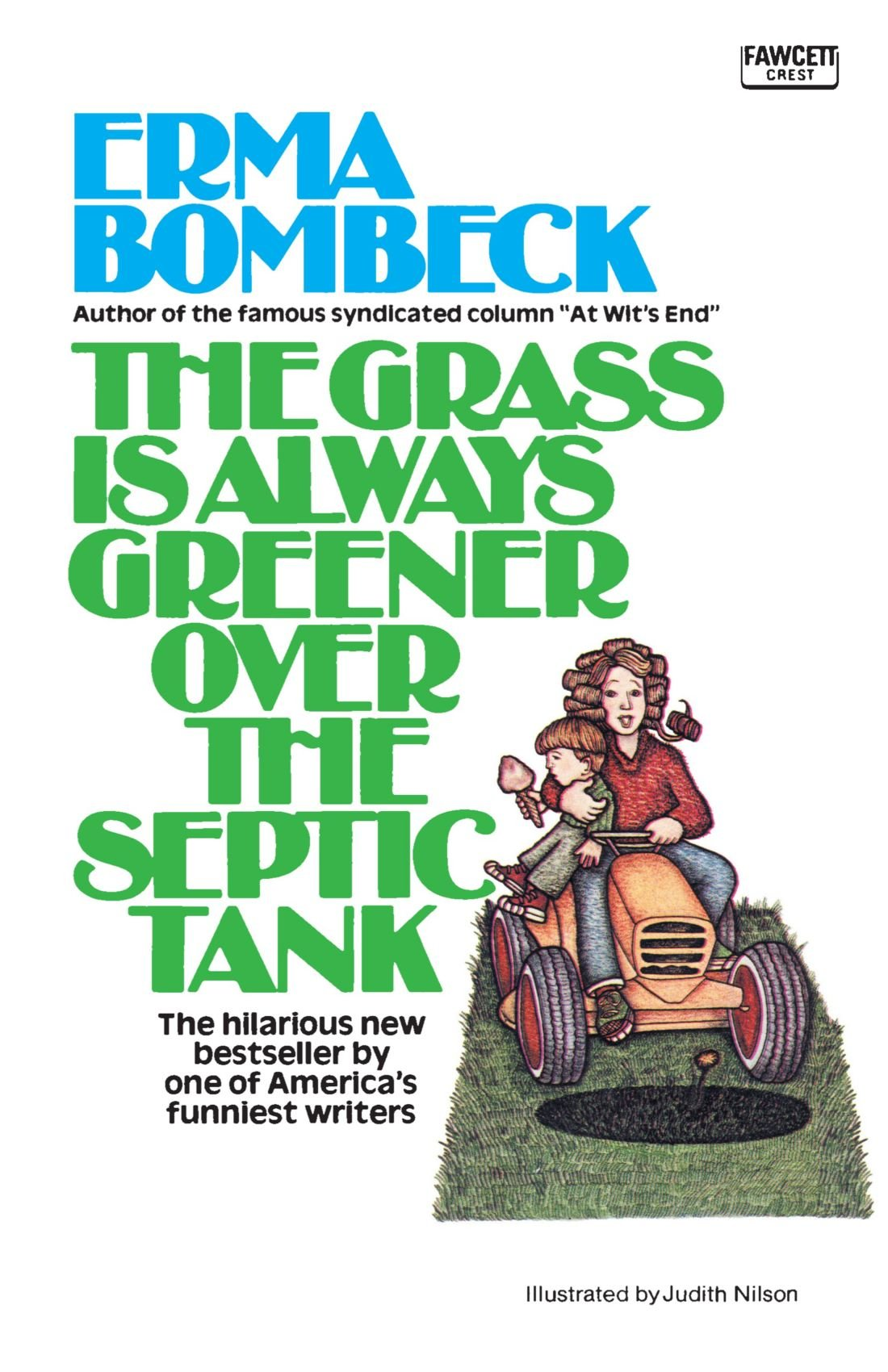 the grass is always greener over the septic tank erma bombeck the grass is always greener over the septic tank erma bombeck 9780345471727 books ca
