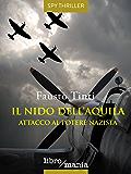 Il nido dell'Aquila: Attacco al potere nazista