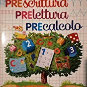 Amazon.it: Precalcolo. Prelettura, prescrittura. Per la