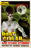 Bloody Parchment: The Root Cellar and Other Stories