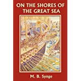 On the Shores of the Great Sea (Yesterday's Classics)