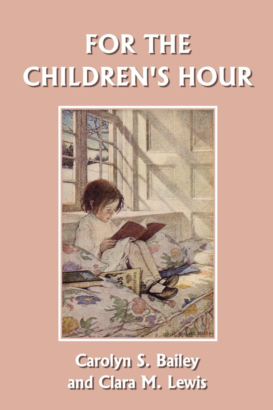 For the Children's Hour (Yesterday's Classics) pdf