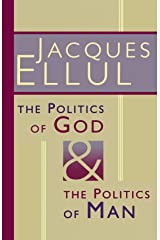 The Politics of God and the Politics of Man Paperback