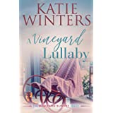 A Vineyard Lullaby (The Vineyard Sunset Series Book 7)