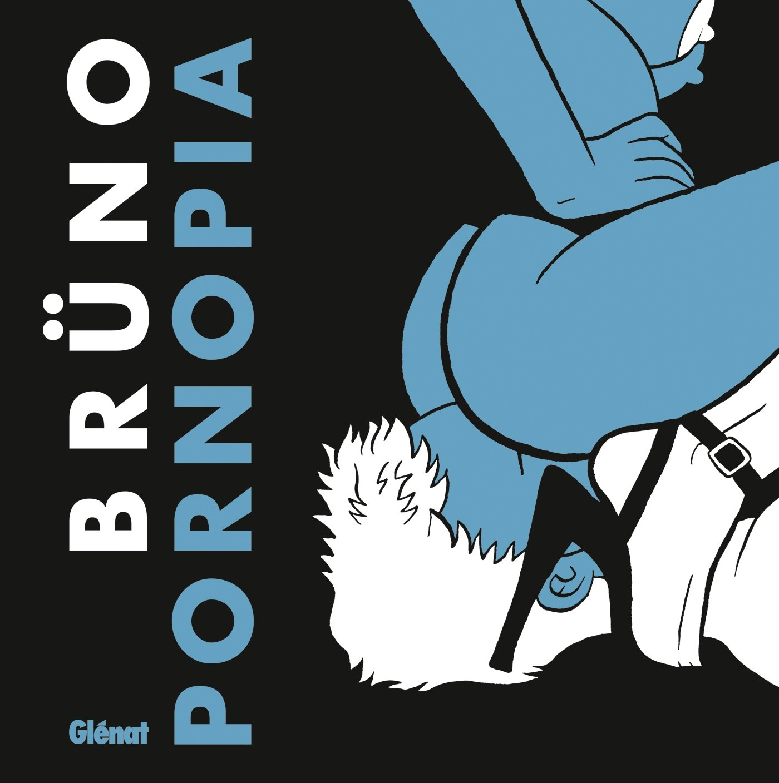 Pornopia Album – 5 février 2014 Brüno Glénat BD 2723498573 Bandes dessinées de genre