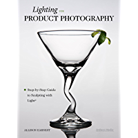 Lighting for Product Photography: The Digital Photographer's Step-By-Step Guide to Sculpting with Light book cover
