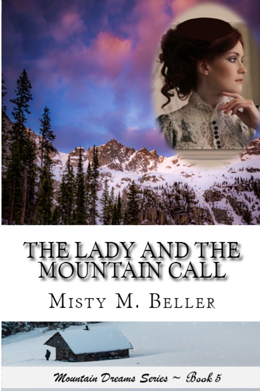 The Lady and the Mountain Call (Mountain Dreams)