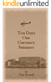 10 Days One Guernsey Summer
