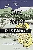 Jade, portée disparue