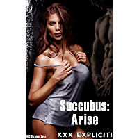 Succubus: Arise: A beautiful, busty demon enthralls a rich playboy turning him into a black Incubus wielding 12 inches of hard meat (English Edition)