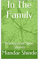 In The Family: Promotional Short Stories Kindle Edition