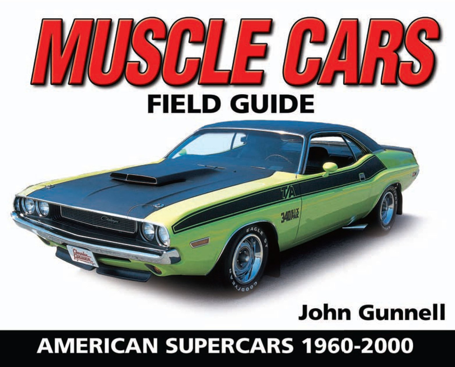 Muscle Cars Field Guide: American Supercars 1960 2000 (Warman's Field Guide) (English Edition)