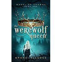 The Werewolf Queen (Wheel of Crowns)