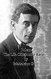 Bolero - The Life of Maurice Ravel