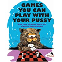 Games You Can Play with Your Pussy