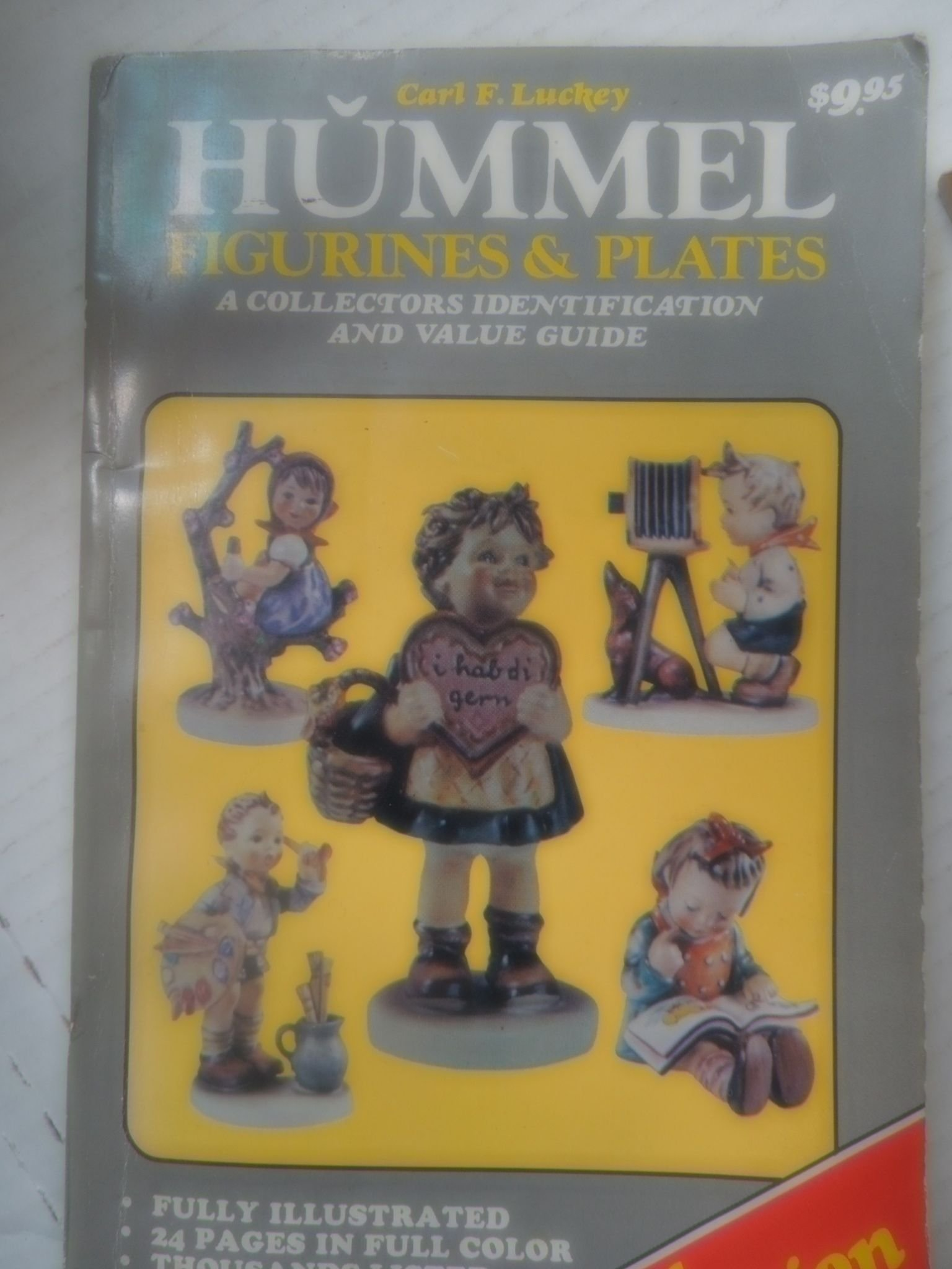 Hummel figurines plates a collectors identification and value guide carl f luckey 9780896890169 amazon com books