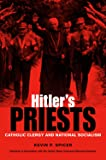 Hitler's Priests: Catholic Clergy and National Socialism