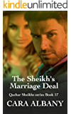 The Sheikh's Marriage Deal (Qazhar Sheikhs series Book 17)