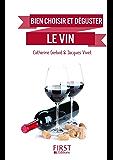 Petit Livre de - Comment bien choisir et déguster son vin (LE PETIT LIVRE)