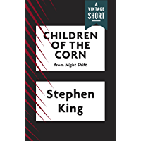 Children of the Corn (Kindle Single) (A Vintage Short) book cover