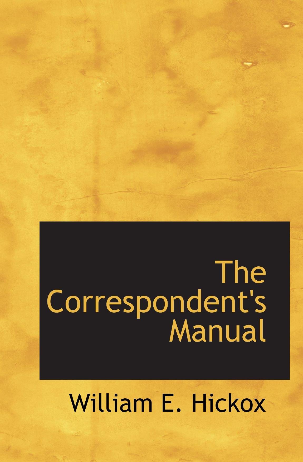 The Correspondents Manual Paperback – June 3, 2009