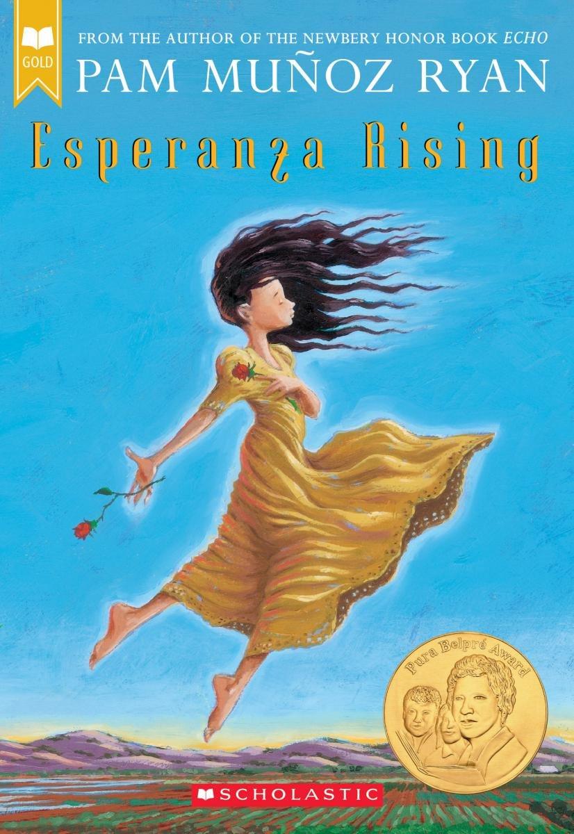 Esperanza Rising (Scholastic Gold): Ryan, Pam Muñoz: 9780439120425 ...