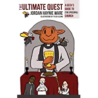 Ultimate Quest: A Geek's Guide to (the Episcopal) Church