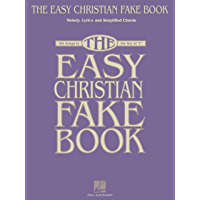 "The Easy Christian Fake Book: 100 Songs in the Key of ""C"" (Fake Books) book cover"