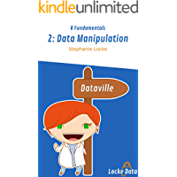 Data Manipulation (R Fundamentals Book 2)
