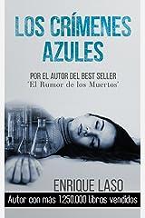 Los Crímenes Azules: Novela negra y policíaca cargada de suspenso (Ethan Bush nº 1) (Spanish Edition) Kindle Edition