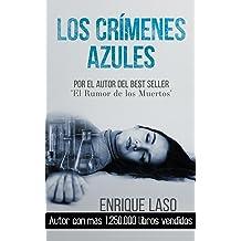 Los Crímenes Azules: Novela negra y policíaca cargada de suspenso (Ethan Bush nº 1) (Spanish Edition) May 05, 2015