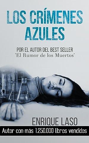 Los Crímenes Azules: Novela negra y policíaca cargada de suspenso (Ethan Bush nº 1) (Spanish Edition) See more