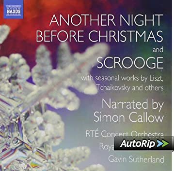Another Night Before Christmas/ Scrooge (Simon Callow, Gavin Sutherland)  (Naxos: