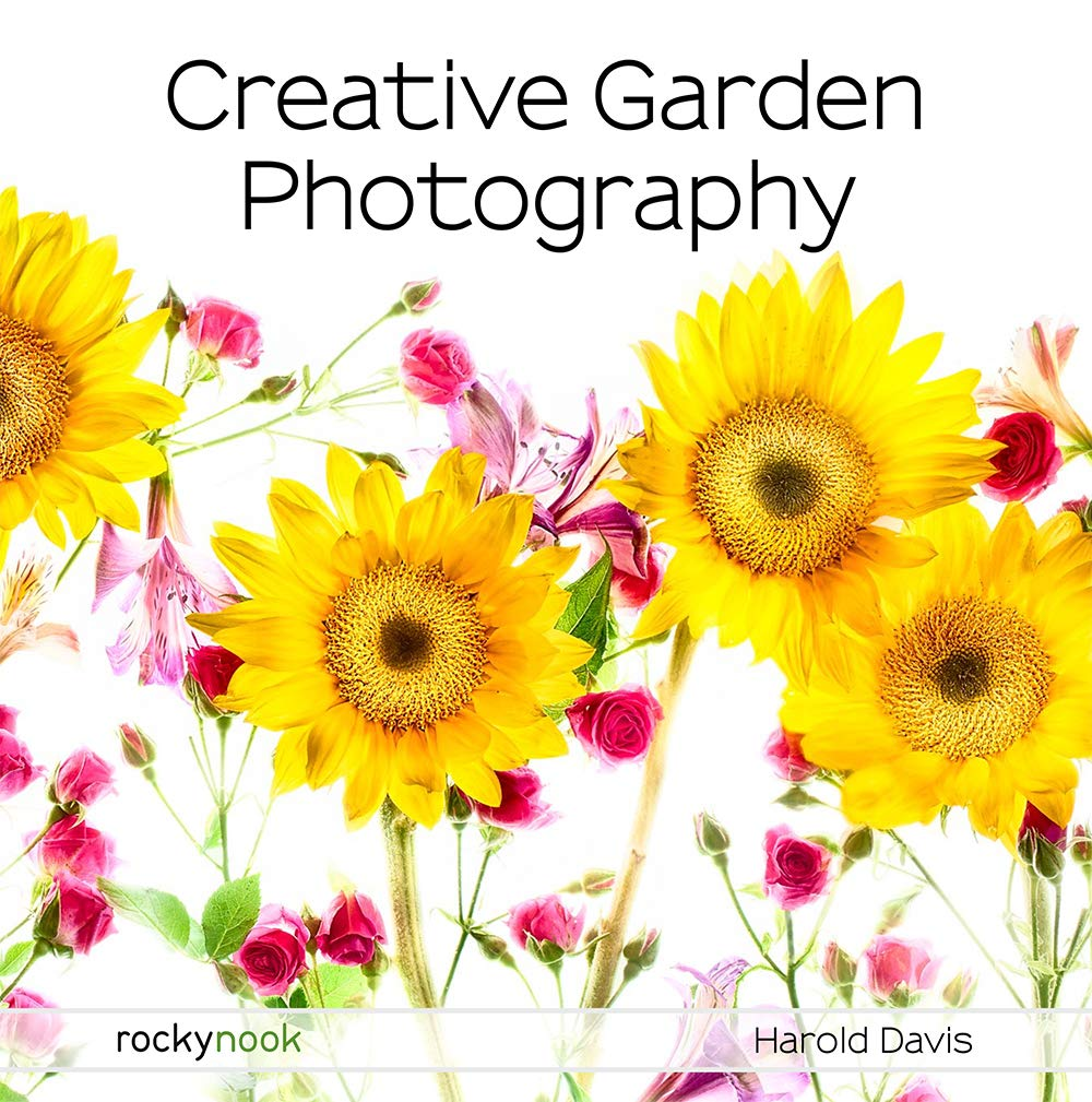 Amazon Com Creative Garden Photography Making Great Photos Of