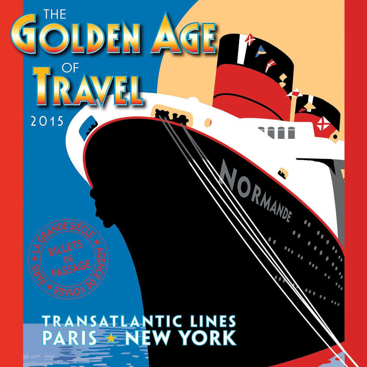 Read Online The Golden Age of Travel 2015 Mini Wall Calendar (English and French Edition) pdf epub