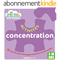 Le bien-être de mon enfant - Activités concentration