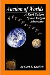Auction of Worlds (A Karl Sabers Space Knight Adventure Book 2) Kindle Edition