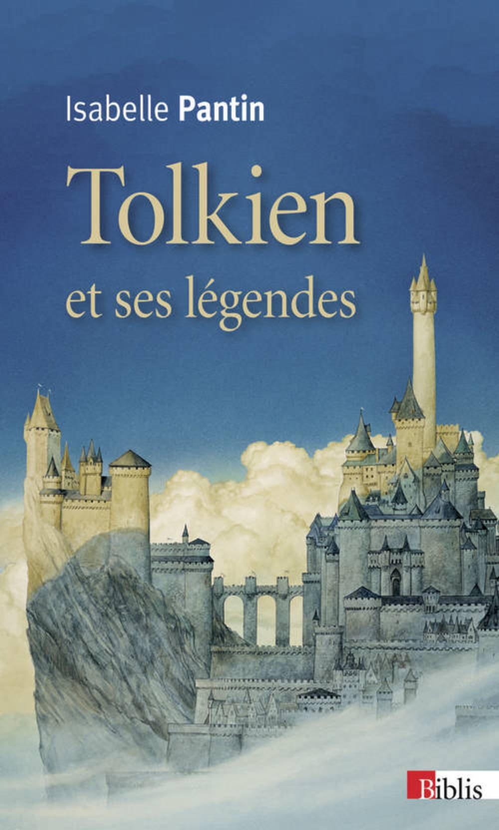 Tolkien Et Ses Légendes Une Expérience En Fiction Isabelle Pantin