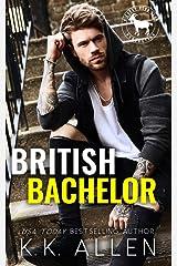 British Bachelor: A Hero Club Novel Kindle Edition