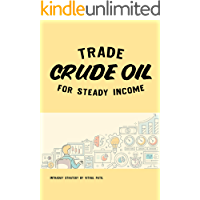 Trade Crude Oil for Steady Income