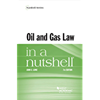 Oil and Gas Law in a Nutshell (Nutshells)