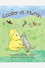 Goober et Muffin (French Edition) Paperback
