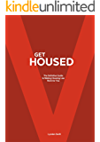 Get Housed: The Definitive Guide to Making Housing Law Work for You