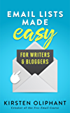 Email Lists Made Easy for Writers and Bloggers